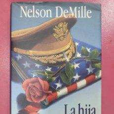 Relatos y Cuentos: LA HIJA DEL GENERAL NELSON DEMILLE. Lote 288231273
