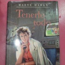 Relatos y Cuentos: TENERLO TODO MAEVE HARAN. Lote 288231993