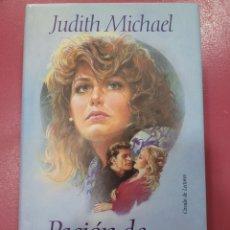 Relatos y Cuentos: PASIÓN DE PODER JUDITH MICHAEL. Lote 288232498