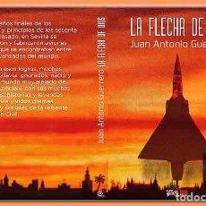 Relatos y Cuentos: NOVELA: LA FLECHA DE DIOS DE JUAN ANTONIO GUERRERO. Lote 288315993