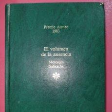 Relatos y Cuentos: EL VOLUMEN DE LA AUSENCIA MERCEDES SALISACHS. Lote 288737418