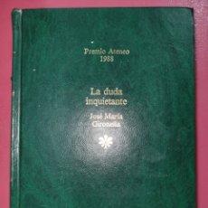 Relatos y Cuentos: LA DUDA INQUIETANTE JOSE MARIA GIRONELLA. Lote 288737733
