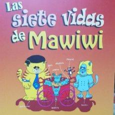 Relatos y Cuentos: LAS SIETE VIDAS DE MAWIWI (CUENTO INFANTIL ILUSTRADO). Lote 292140688