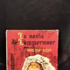 Relatos y Cuentos: LIBRO ,LA NOVIA DE LAMMERMOOR POR WALTER SCOTT. Lote 293558073
