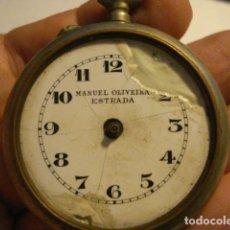 Relojes de bolsillo: RELOJ DE BOLSILLO INCOMPLETO - SIGLO-XX - MANUEL OLIVEIRA ESTRADA PARA PIEZAS - TENGO MAS EN VENTA. Lote 122833439