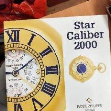 Relojes de bolsillo: LIBRO RELOJ BOLSILLO P.P. STAR CALIBER 2000 GENEVE PERFECTO ESTADO AUTENTICO LUJO. Lote 293667798