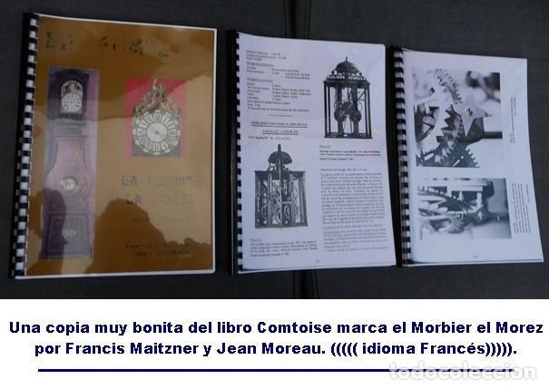 UNA COPIA DEL LIBRO COMTOISE MARCA EL MORBIER EL MOREZ POR FRANCIS MAITZNER Y JEAN MOREAU (Relojes - Pared Carga Manual)