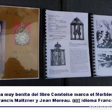 Relojes de pared: UNA COPIA DEL LIBRO COMTOISE MARCA EL MORBIER EL MOREZ POR FRANCIS MAITZNER Y JEAN MOREAU. Lote 209648203