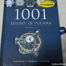 Relojes de pulsera: LIBRO 1001 RELOJES DE PULSERA MARTIN HAUSSERMANN HISTORIA TÉCNICA DISEÑO. COMO NUEVO TAPA DURA. Lote 187526460