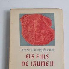 Relojes de pulsera: L-5913. ELS FILLS DE JAUME I. ERNEST MARTINEZ FERRANDO. 1950. EXEMPLAR NUMERAT.. Lote 245229370
