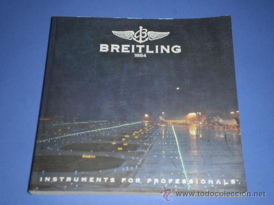 BREITLING - RELOJES RELOJ CATALOGO PROFESIONAL PUBLICIDAD CHRONOLOG 07 - AÑO 2007 (Relojes - Relojes Actuales - Breitling)