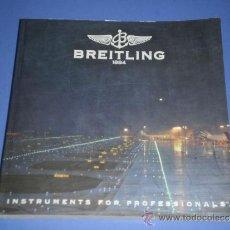 Relojes- Breitling: BREITLING - RELOJES RELOJ CATALOGO PROFESIONAL PUBLICIDAD CHRONOLOG 07 - AÑO 2007. Lote 39102959