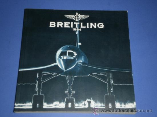 BREITLING - RELOJES RELOJ CATALOGO PROFESIONAL PUBLICIDAD CHRONOLOG 04 - AÑO 2004 (Relojes - Relojes Actuales - Breitling)