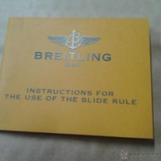 Relojes- Breitling: INSTRUCCIONES RELOJ BREITLING INSTRUCTIONS FOR THE OF THE SLIDE RULE RELOJ BREITLING. Lote 51124658