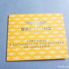 Relojes- Breitling: CERTIFICADO DE RELOJ BREITLING. CERTIFICAT D'AUTHENTICITÉ DES MONTRES DE JOAILLERIE. CALLISTO ACIER. Lote 206988936