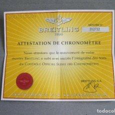 Relojes- Breitling: CERTIFICADO AUTÉNTICO DE RELOJ BREITLING. ATTESTATION DE CHRONOMETRE - CERTIFICATE CHRONOMETER. Lote 239695375