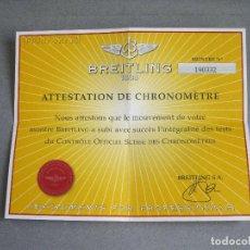 Relojes- Breitling: CERTIFICADO AUTÉNTICO DE RELOJ BREITLING. ATTESTATION DE CHRONOMETRE - CERTIFICATE CHRONOMETER. Lote 239695445