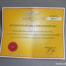 Relojes- Breitling: CERTIFICADO AUTÉNTICO DE RELOJ BREITLING. ATTESTATION DE CHRONOMETRE - CERTIFICATE CHRONOMETER. Lote 239695645