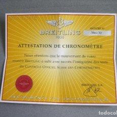 Relojes- Breitling: CERTIFICADO AUTÉNTICO DE RELOJ BREITLING. ATTESTATION DE CHRONOMETRE - CERTIFICATE CHRONOMETER. Lote 239695755