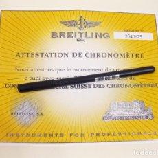 Relojes- Breitling: CERTIFICADO AUTÉNTICO DE RELOJ BREITLING. ATTESTATION DE CHRONOMETRE - CERTIFICATE CHRONOMETER. Lote 241274090