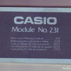 Relojes - Casio: CASIO MODELO 231 - CASIO CALCULADORA - LIBRO DE INSTRUCCIONES, GUÍA Y CERTIFICADO GARANTÍA - AÑOS 80. Lote 222412433