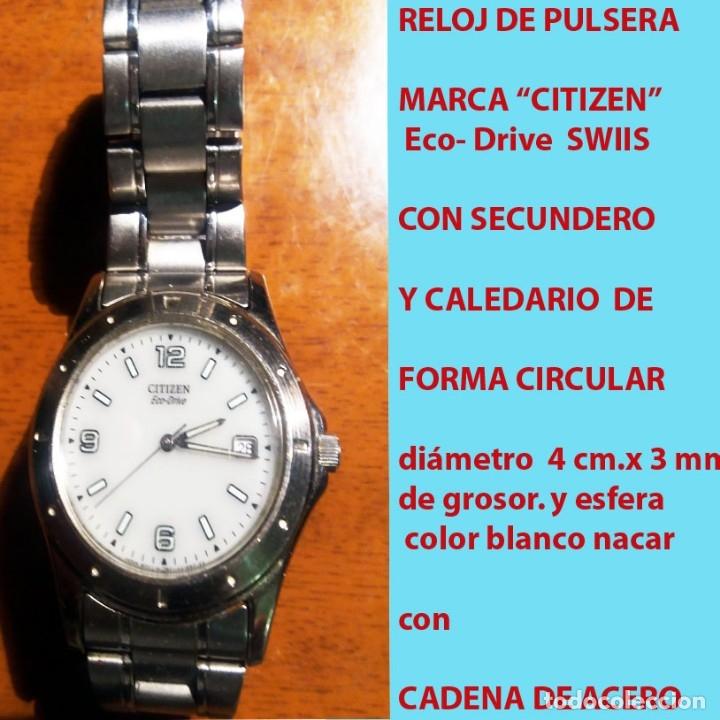 RELOJ CITIZEN ECO DRIVE, WATCH, NºS. ARABIGOS, SECUNDERO, CALENDARIO CON PULSERA ORIGINAL.SEMINUEVO. (Relojes - Relojes Actuales - Citizen)