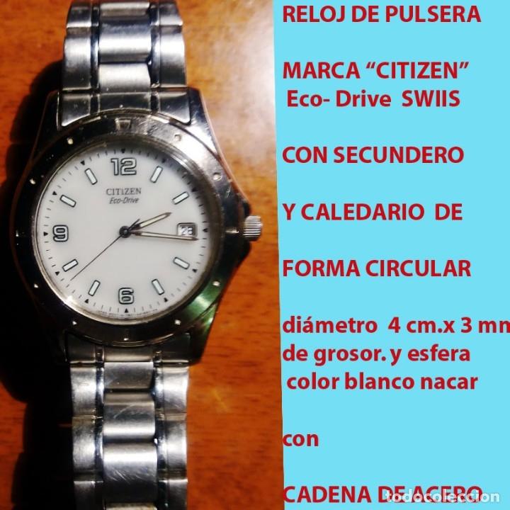 Relojes - Citizen: RELOJ CITIZEN Eco Drive, WATCH, NºS. ARABIGOS, SECUNDERO, CALENDARIO CON PULSERA ORIGINAL.SEMINUEVO. - Foto 2 - 178269157