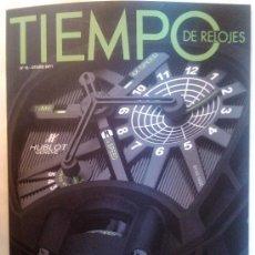 Herramientas de relojes: REVISTA TIEMPO DE RELOJES Nº 15 2011 HUBLOT KEY OF TIME. Lote 38608197