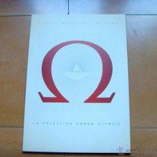 Herramientas de relojes: CATÁLOGO OMEGA DE RELOJES OLIMPICOS. Lote 39658034
