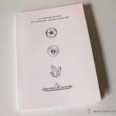 Herramientas de relojes: FOLLETO GENERAL DE INSTRUCCIONES DE RELOJES JAEGER LECOULTRE DE 1994. Lote 42839058