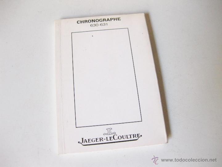 MANUAL DE INSTRUCCIONES DEL CRONOGRAFO JAEGER LECOULTRE 630 - 631 (Relojes - Herramientas y Útiles de Relojero )