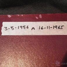 Herramientas de relojes: EJEMPLARES ENCUADERNADOS DEL DIARIO IDEAL... 3-5-1956 AL 16-11-1965. Lote 43427820