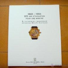 Herramientas de relojes: CATÁLOGO RELOJES IWC 125 AÑOS 1868 -1993. Lote 45373371