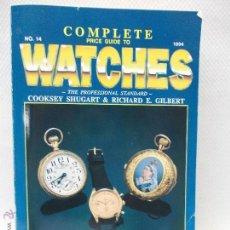 Herramientas de relojes: EXTRAORDINARIA GUIA DE PRECIOS DE RELOJ DE BOLSILLO Y PULSERA. Lote 51356037