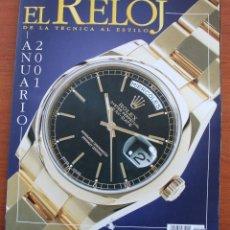 Strumenti di orologiaio: REVISTA CATALOGO EL RELOJ, DE LA TECNICA AL ESTILO- ANUARIO 2001- FOTOGRAFIAS Y DESCRIPCION MUY COMP. Lote 55026911