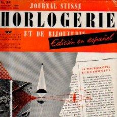 Strumenti di orologiaio: JOURNAL SUISSE D'HORLOGERIE ET DE BIJOUTERIE. Nº 3-4. EDICIÓN EN ESPAÑOL. MARZO-ABRIL, 1949. Lote 57581695