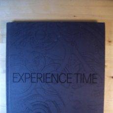 Herramientas de relojes: LIBRO EXPERIENCE TIME - MAURICE LACROIX - RELOJ RELOJES CATALOGO ESPAÑOL. Lote 79348401