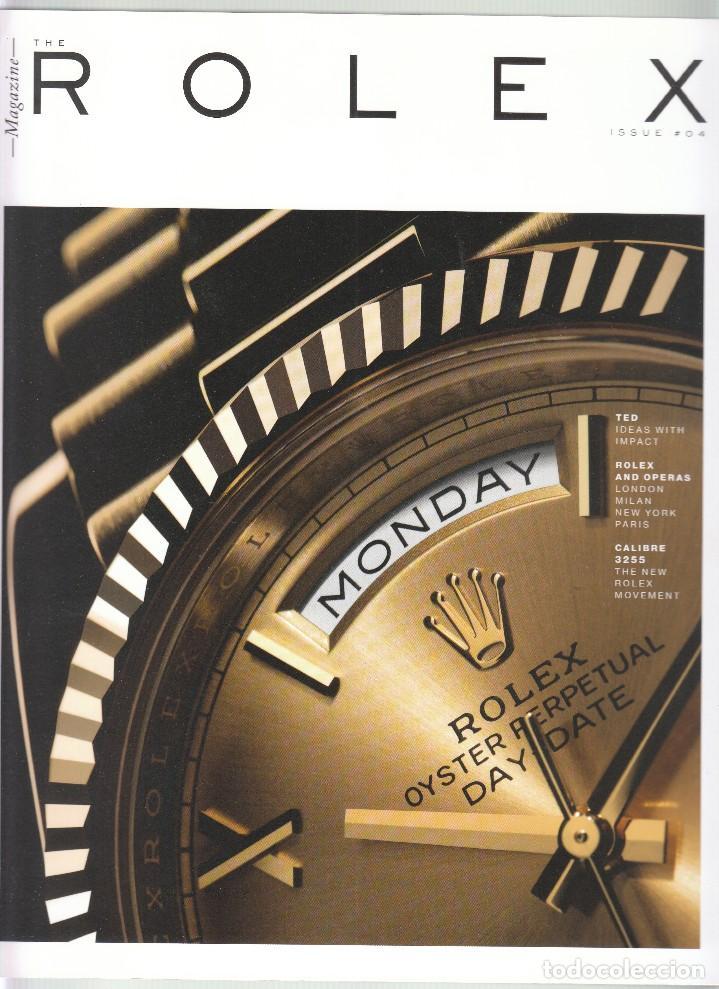 CATALOGO REVISTA RELOJES ROLEX. THE ROLEX MAGAZINE. ISSUE 04. (Relojes - Herramientas y Útiles de Relojero )