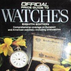 Herramientas de relojes: GUÍA OFICIAL DE PRECIOS DE RELOJES AMERICANOS Y EUROPEOS. COOKSEY SHUGART, 1988. EN INGLÉS.. Lote 121915447