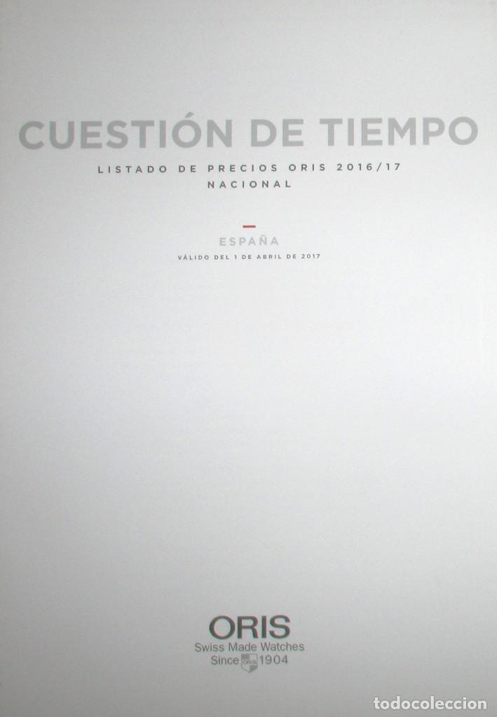 Herramientas de relojes: CATÁLOGO OFICIAL DE RELOJES ORIS 2016 / 2017. EDICIÓN NO VENAL SÓLO PARA RELOJERÍAS. - Foto 18 - 132355638