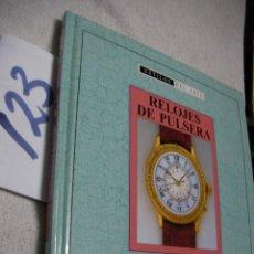 Herramientas de relojes: LIBRO EDICION ESPECIAL - RELOJES DE PULSERA . Lote 134046454