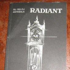 Herramientas de relojes: BONITO CATALOGO INSTRUCCIONES RELOJ ANTESALA RADIANT . . Lote 149828726