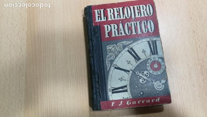 Herramientas de relojes: Tres magníficos libros para el estudiante del reloj y la relojería, tratados de diferentes décadas - Foto 17 - 156734558
