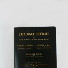 Ferramentas para relógios: L-252 CATALOGO OFICIAL DE LAS PIEZAS SUELTAS DEL RELOJ SUIZO.LES FABRICANTS SUISSES D'HORLOGERIE. Lote 159076770