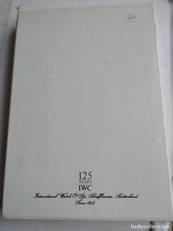 Herramientas de relojes: Libro IWC 125 años, 2001-2002 - Foto 2 - 160845082
