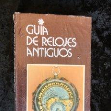 Herramientas de relojes: GUIA DE RELOJES ANTIGUOS - GRIJALBO - NUEVO Y PRECINTADO - BERESFORD HUTCHINSON. Lote 198178527