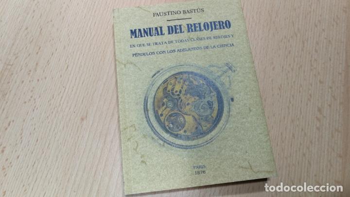 Herramientas de relojes: TRES GRANDES LIBROS DEL RELOJ, RELOJERÍA, DEL ARTE RELOJERO - Foto 9 - 167837412