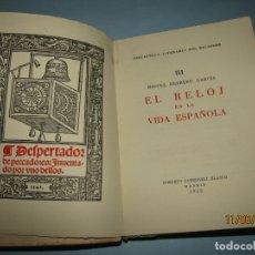 Herramientas de relojes: BIBLIOTECA LITERARIA DEL RELOJERO TOMO III EL RELOJ EN LA VIDA ESPAÑOLA - AÑO 1955. Lote 167910284