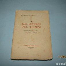 Herramientas de relojes: BIBLIOTECA LITERARIA DEL RELOJERO TOMO I LOS NÚMEROS DEL TIEMPO - AÑO 1953. Lote 167910676