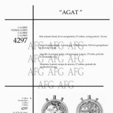 Herramientas de relojes: MANUAL DE REFERENCIAS Y DESPIECE DE: AGAT - CALIBRE 4297 - 7 PAGINAS. Lote 186431553